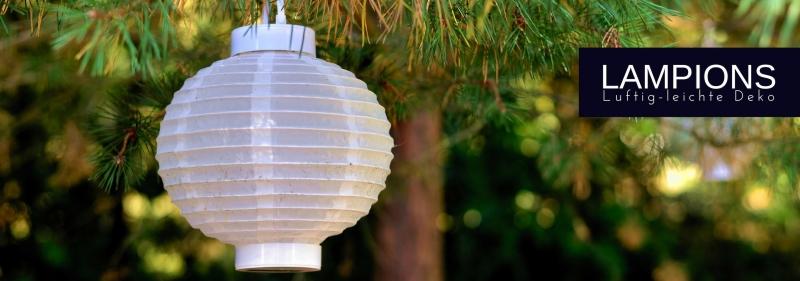 Lampions - luftig, leichte Deko - tolle Auswahl