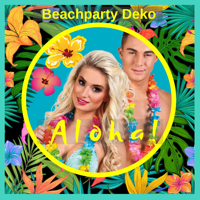 Beachparty Deko Aloha Hawaii