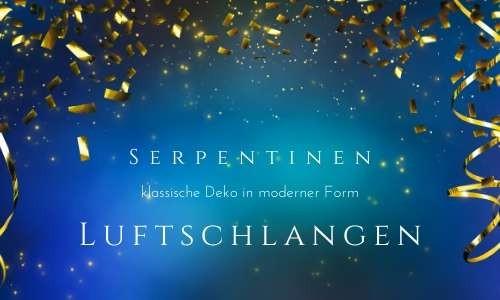 Luftschlangen + Serpentinen - klassische Partydeko in moderner Form M