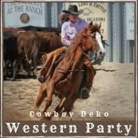 Cowboy Deko Western Party